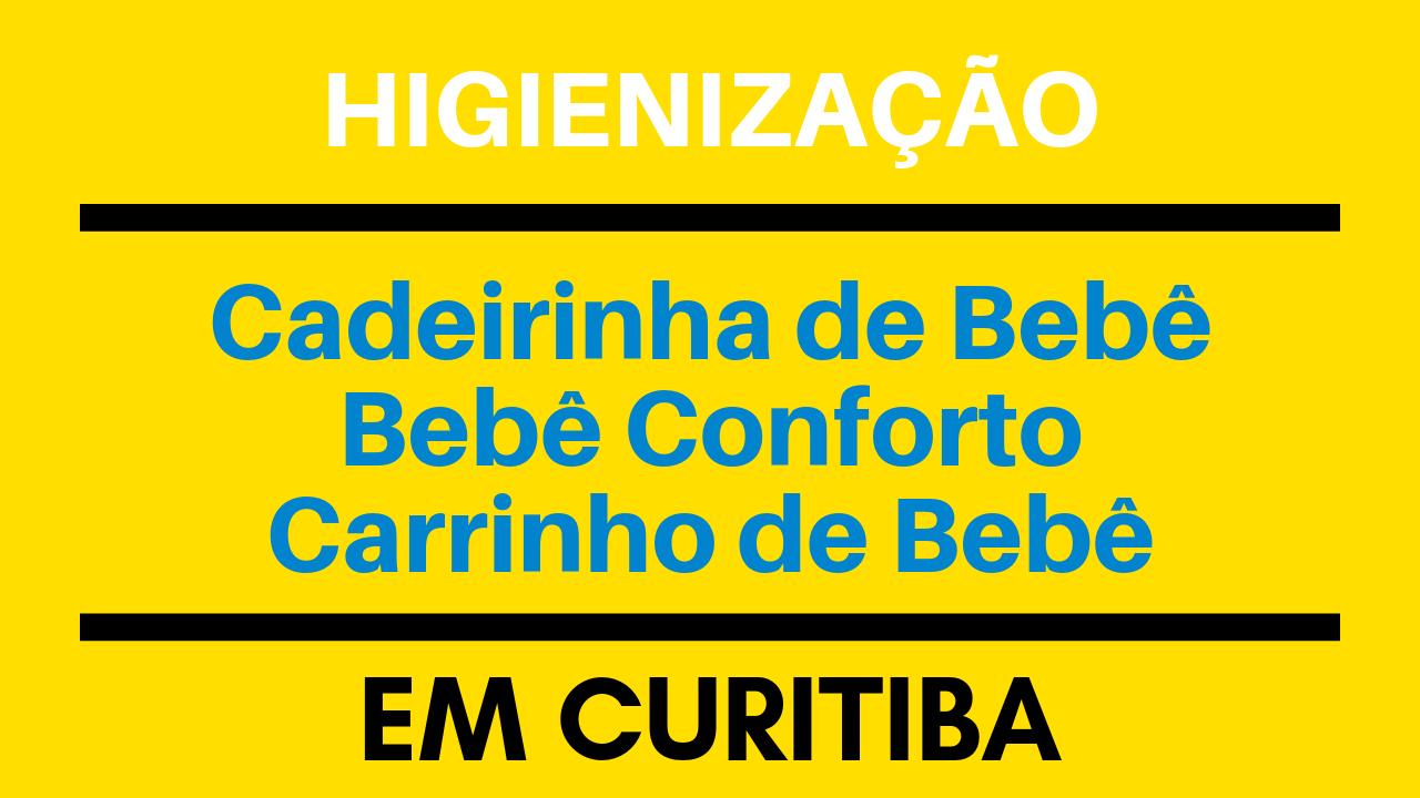HIGIENIZACAO DE CADEIRINHA DE BEBE CURITIBA