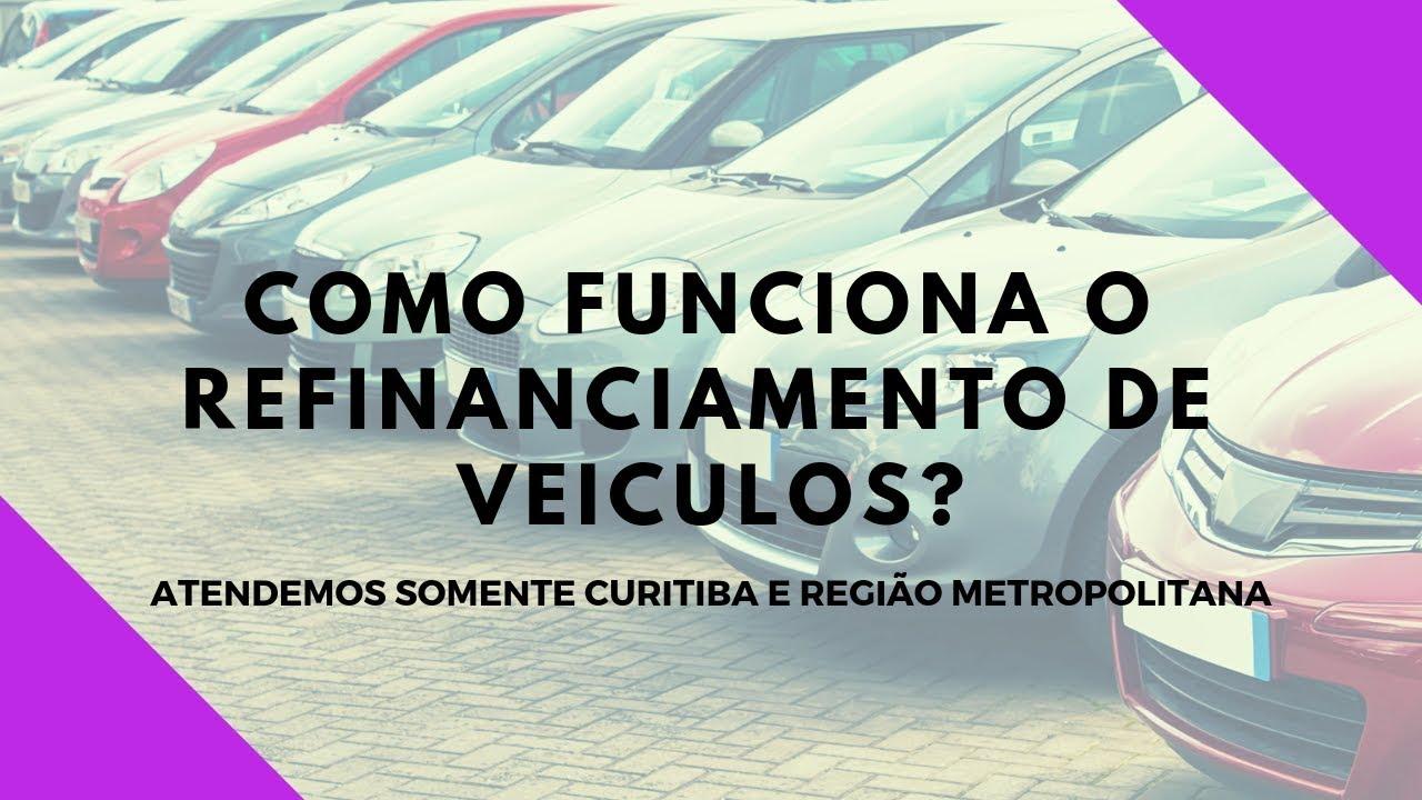 Como Funciona o Refinanciamento de Veiculos?